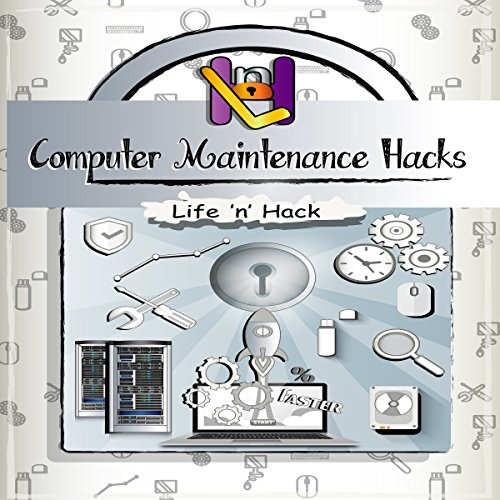 Computer Maintenance Hacks audiobook cover art