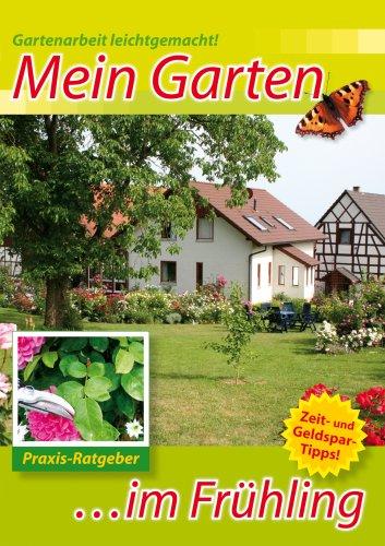 Mein Garten - Im Frühling