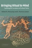 Image of Bringing Ritual to Mind: Psychological Foundations of Cultural Forms