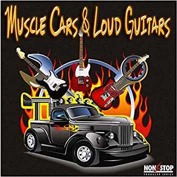 Muscle Cars and Loud Guitars