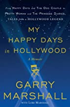 My Happy Days in Hollywood: A Memoir
