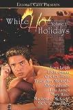 White Hot Holidays, Vol. I