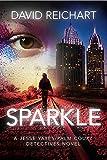 Sparkle (Jesse Yates/Palm Court Detectives Book 4) (English Edition)