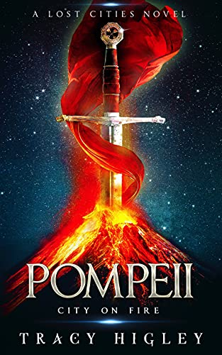 Pompeii: City On Fire by Tracy Higley ebook deal