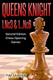 Queens Knight 1.nc3 & 1…nc6: Second Edition - Chess Opening Games-Sawyer, Tim