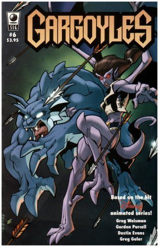 Gargoyles #6 by Greg Weisman (2007-10-10)