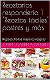 Recetarios repostería 1 'Recetas fáciles' postres y más: Repostería las mejores recetas