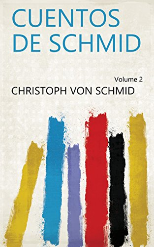 Cuentos de Schmid Volume 2 (Spanish Edition)