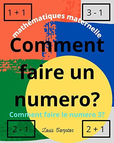 Couverture du livre Mathematiques Maternelle: Comment faire un numero?