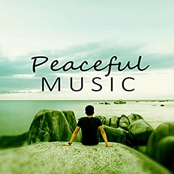 Peaceful Music - Sounds of Nature, Spa Massage, Inner Peace, Music for Sleeping, Reiki Sounds, Deep Yoga Music, Just Relax