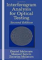 Interferogram Analysis For Optical Testing (Optical Engineering)