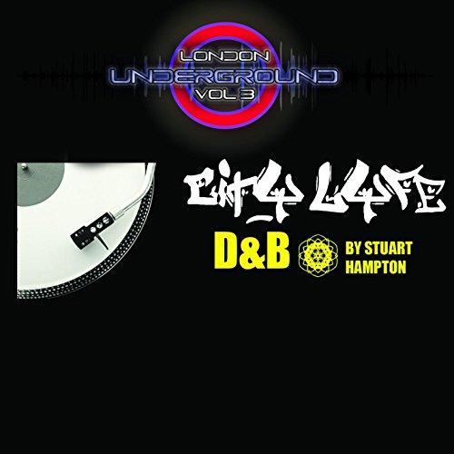 London Underground Vol 3 City Lyfe D&B