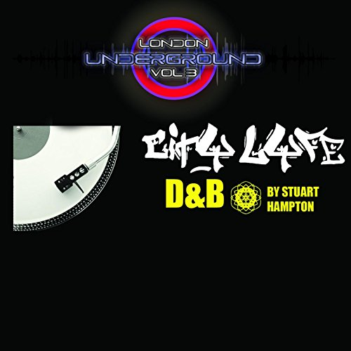 London Underground Vol 3 City Lyfe D&B