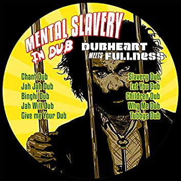 Mental Slavery In Dub