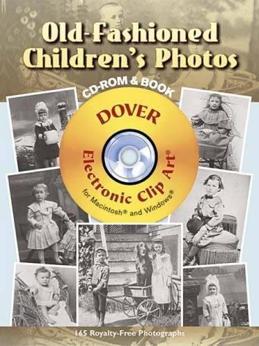 Old-Fashioned Children's Photos CD-ROM and Book (Dover Electronic Clip Art)