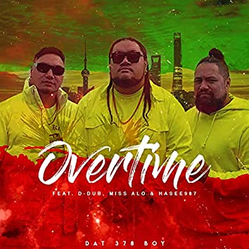Overtime Pt. 2 (feat. Hasee987, David Wall & Miss Alo)