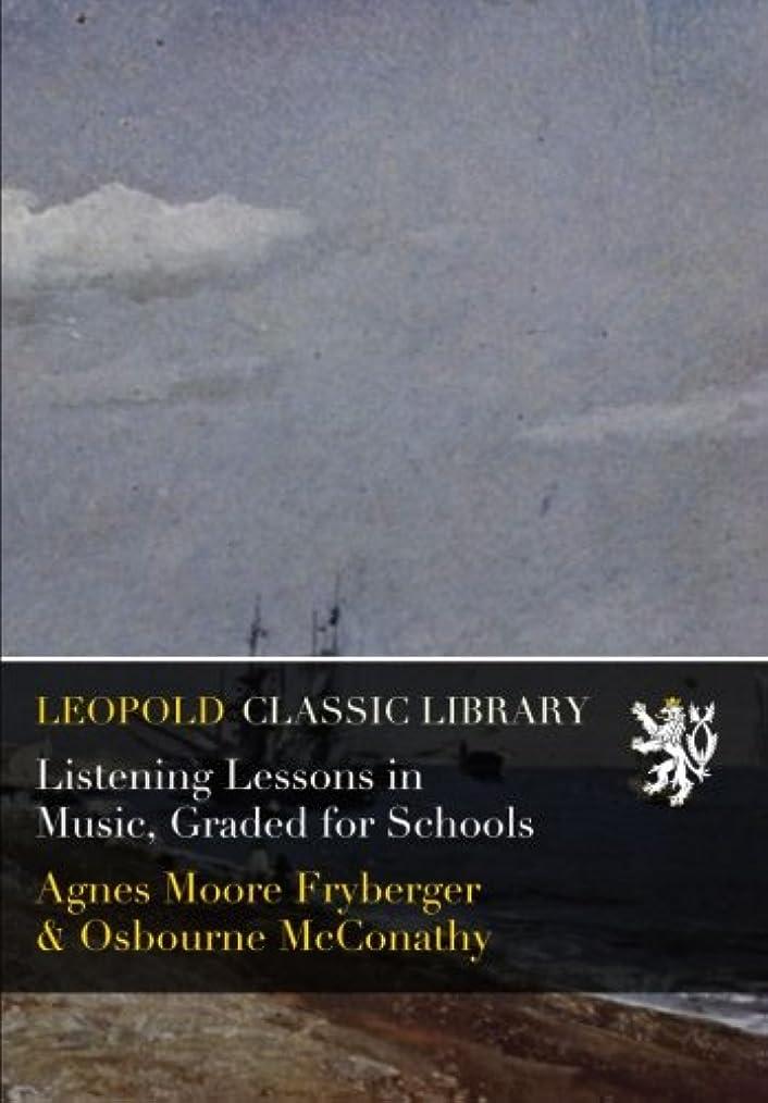 不良ペルセウスキャンパスListening Lessons in Music, Graded for Schools