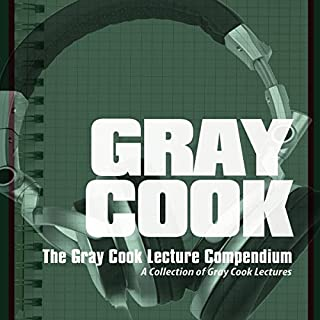 The Gray Cook Lecture Compendium cover art