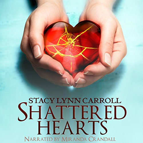 Shattered Hearts audiobook cover art