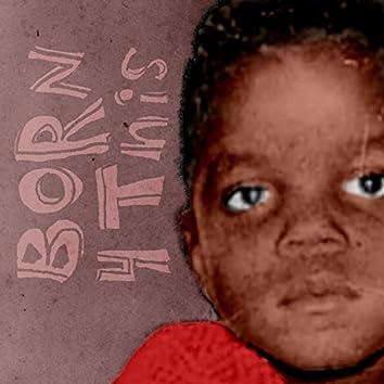 Born 4 Dis