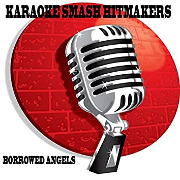 Karaoke: Borrowed Angels by Kristen Chenoweth - Single