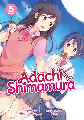Adachi and Shimamura (Light Novel) Vol. 5