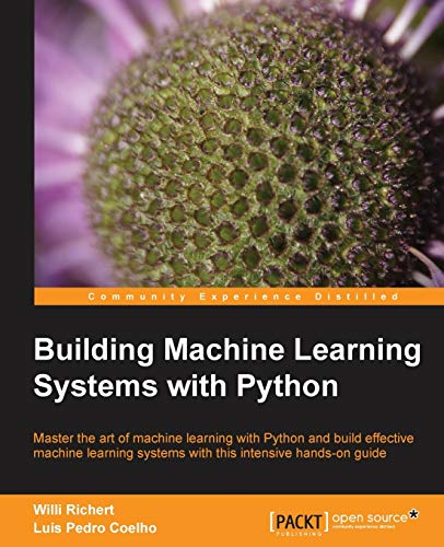 Building Machine Learning Systems with Python [Lingua inglese]