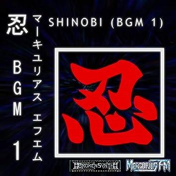 Shinobi (BGM 1)