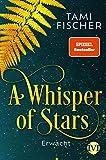 A Whisper of Stars von Tami Fischer