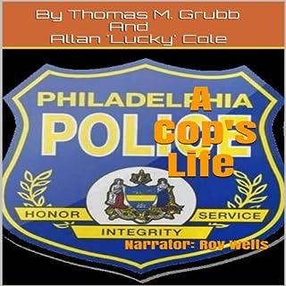 A Cop's Life audiobook cover art
