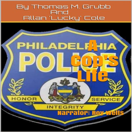 A Cop's Life audiobook cover art