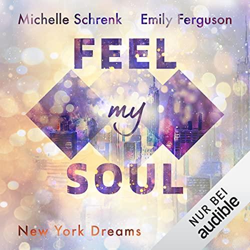 Feel My Soul Titelbild