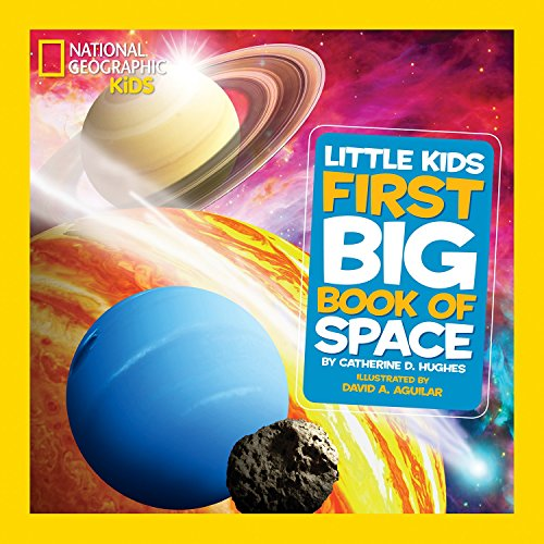 Image of the National Geographic Little Kids First Big Book of Space (National Geographic Little Kids First Big Books)