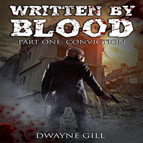 Written by Blood, Part One: Conviction Titelbild