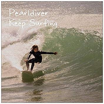 Keep Surfing (Hang Loose)
