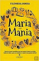 Maria (com) Mania (Portuguese Edition)