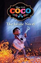 Disney Pixar Coco: The Junior Novel (Timeless Tales Disney)