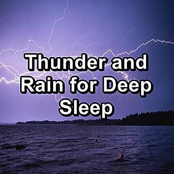 Thunder and Rain for Deep Sleep