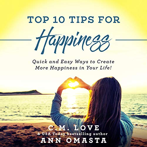 Top 10 Tips for Happiness  By  cover art