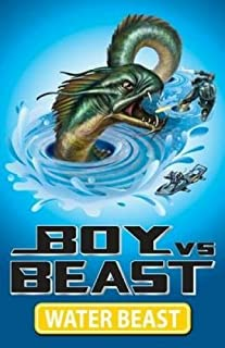 Boy vs Beast: #1 Water Beast