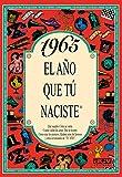 1965 EL AÑO QUE TU NACISTE (El año que tú naciste)