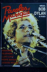 Paroles & Musique 1986 06 n° 61 SPECIAL BOB DYLAN INDOCHINE TELEPHONE LLUIS LLACH HIGELIN BAROUH