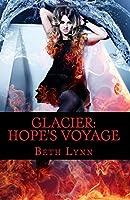 Glacier: Hope's Voyage