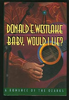 Hardcover Baby, Would I Lie?: A Romance of the Ozarks Book