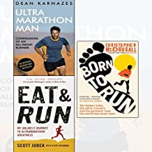 Eat and Run,Born to Run,Ultramarathon Man 3 Books Collection Set - Confessions of an All-Night Runner,My Unlikely Journey to Ultramarathon Greatness