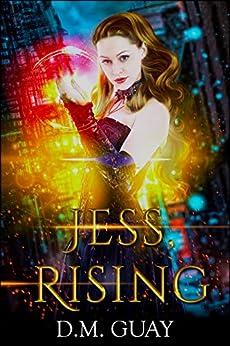 Jess, Rising: A teen psychic mystery romance series (Guardians of Salt Creek Book 1) by [DM Guay]
