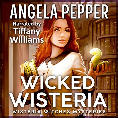 Wicked Wisteria  Titelbild