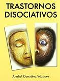 Trastornos Disociativos (LIBROS DE PSICOLOGIA)