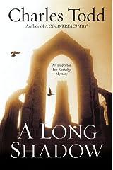 A Long Shadow: An Inspector Ian Rutledge Mystery Kindle Edition