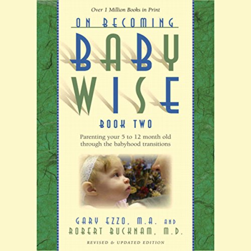 On Becoming Baby Wise, Book Two audiobook cover art